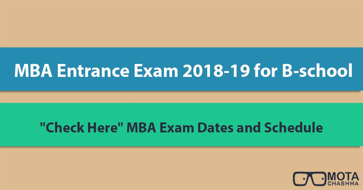 Check Here A Complete List Of Mba Entrance Exams Available In India For The Management Aspirants Major Mba Entrance Exams Like Cat M Entrance Exam Exam Mba
