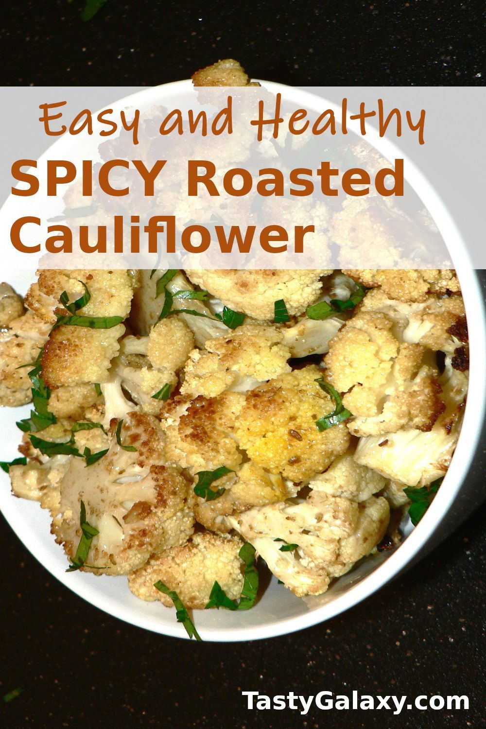 Spicy Roasted Cauliflower Recipe In 2020 Vegetarian Side Dishes Thanksgiving Dinner Recipes Easy Vegetarian Thanksgiving Recipes