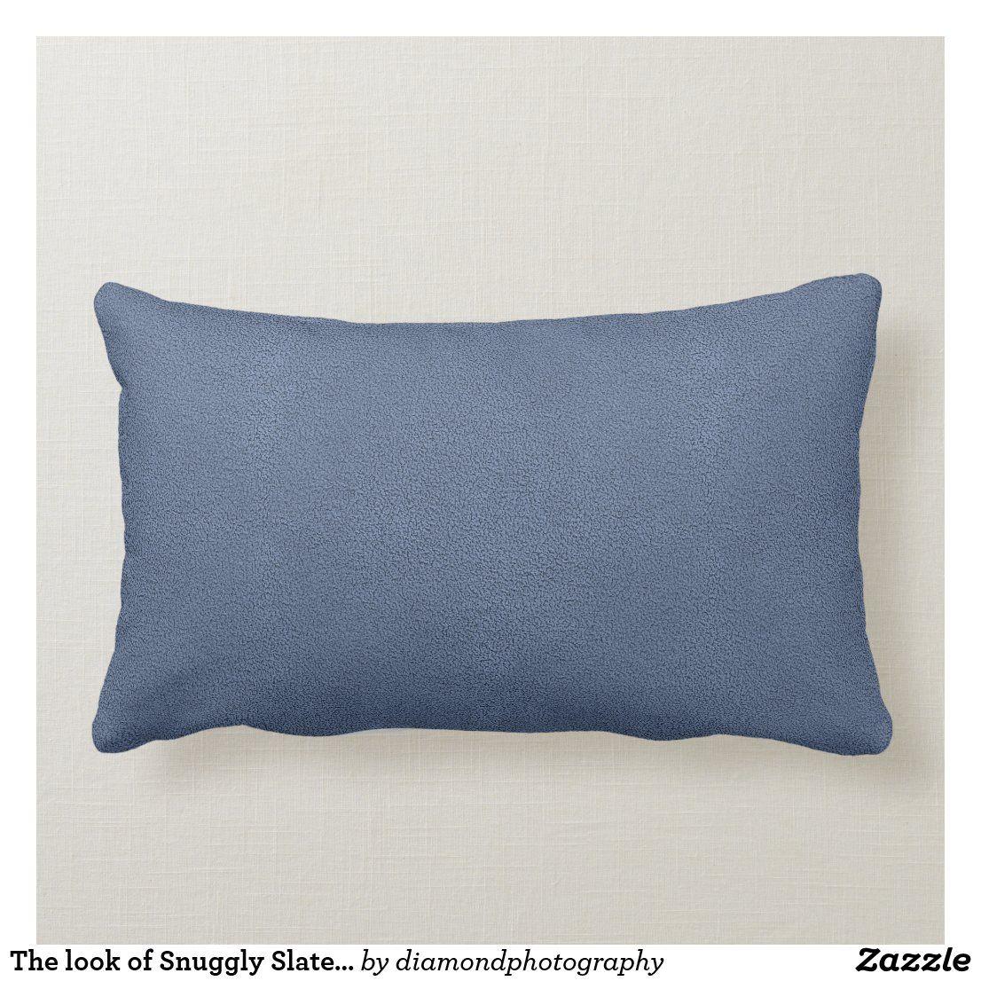 The Look Of Snuggly Slate Blue Suede Texture Lumbar Pillow Zazzle Com Blue Pillows Decorative Pillows Lumbar Pillow