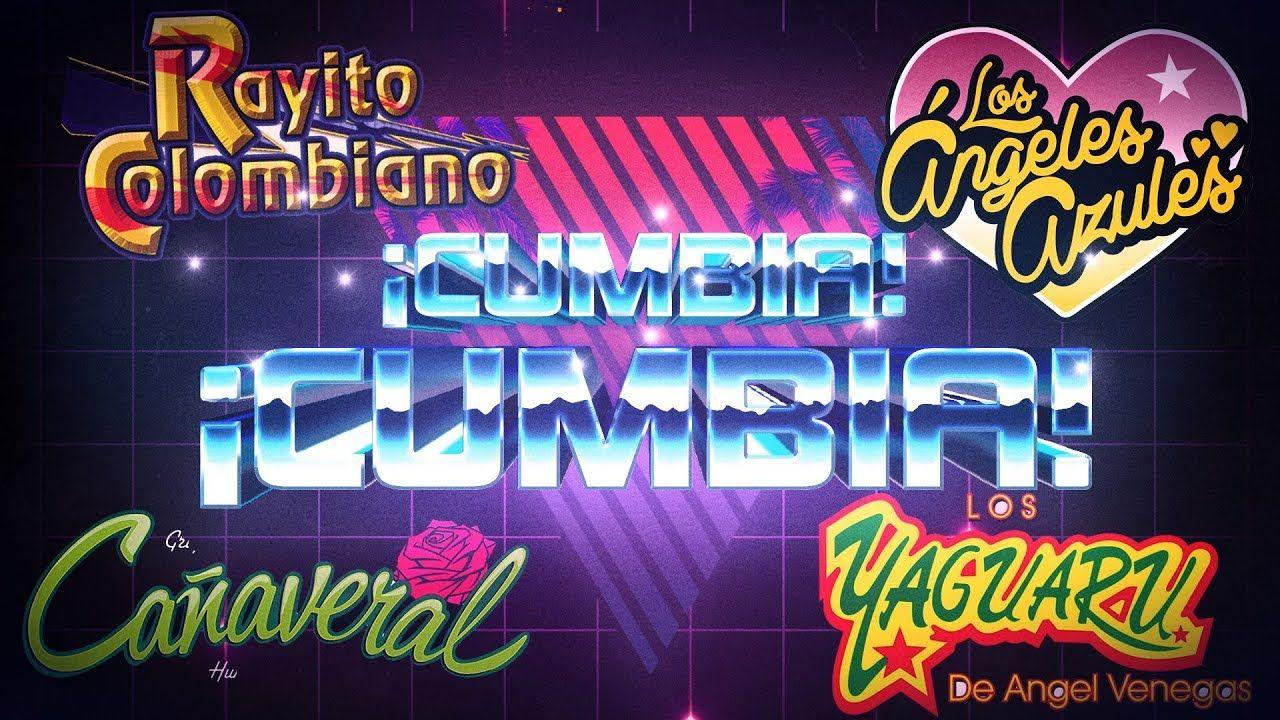 Canaveral Yaguaru Angeles Azules Rayito Colombiano Cumbias Del Recuerdo Los Angeles Azules Mejores Canciones Canciones