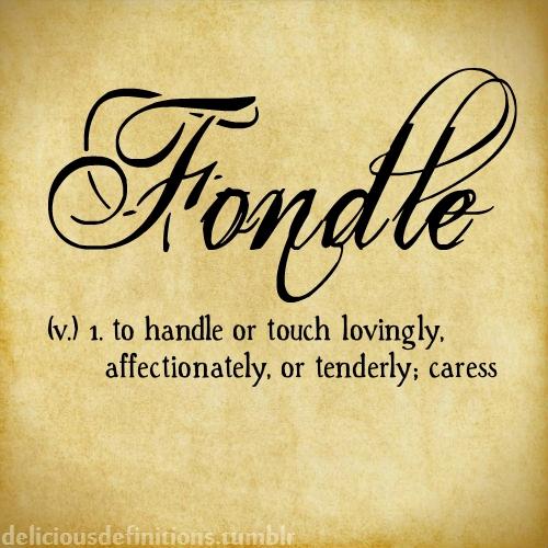 Elegant Definitions · Fondle