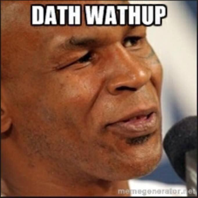 Mike Tyson Dath Wathup Mike Tyson Memes Comment Memes Sick Humor