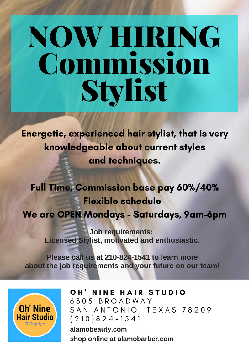 Now Hiring Commission Hairstylist Oh Nine Hair Studio Has