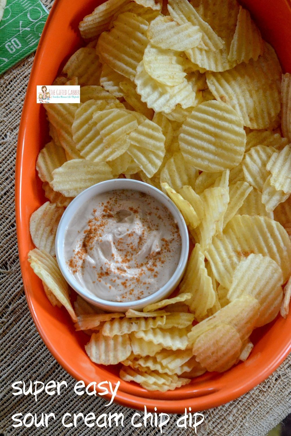 Bbq Dip For Potato Chips Easy Sour Cream Dip The Gifted Gabber Recipe In 2020 Sour Cream Chips Dip For Potato Chips Fruit Appetizers Recipes