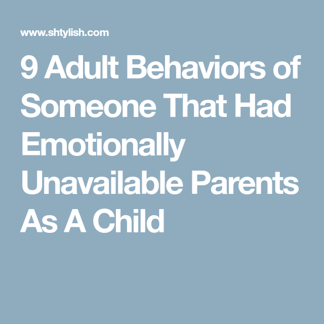 Emotionally unavailable parents