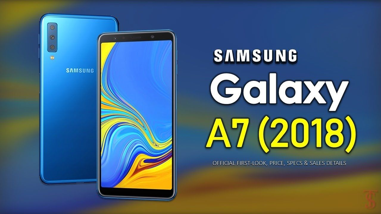 Samsung Galaxy A7 2018 Official First Look Price Specifications Cam Samsung Galaxy Phone Samsung Galaxy Galaxy