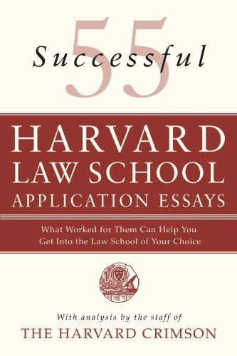 55 Successful Harvard Law School Application Essays What Worked - harvard law school resume