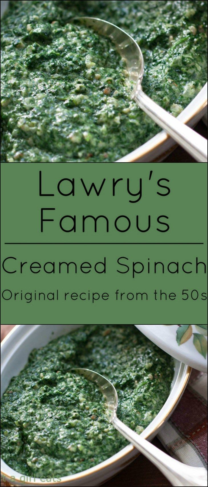 Lawry S Famous Creamed Spinach Original Recipe From The 50s Creamed Spinach Recipes
