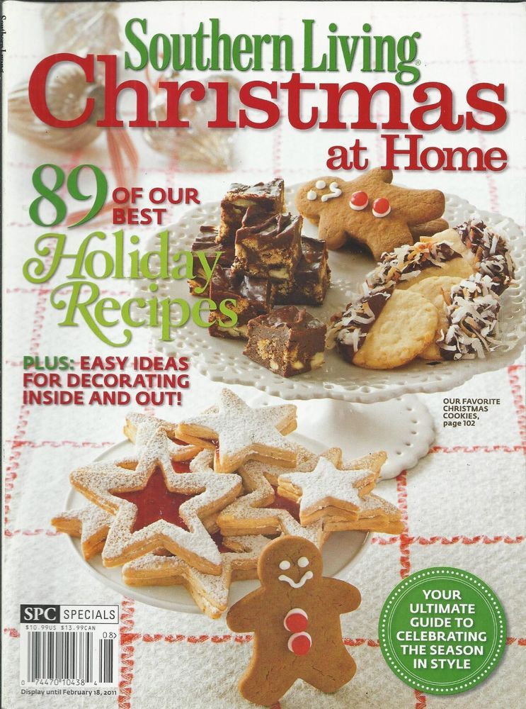 Southern Living Christmas At Home Magazine Holiday Recipes Cookies