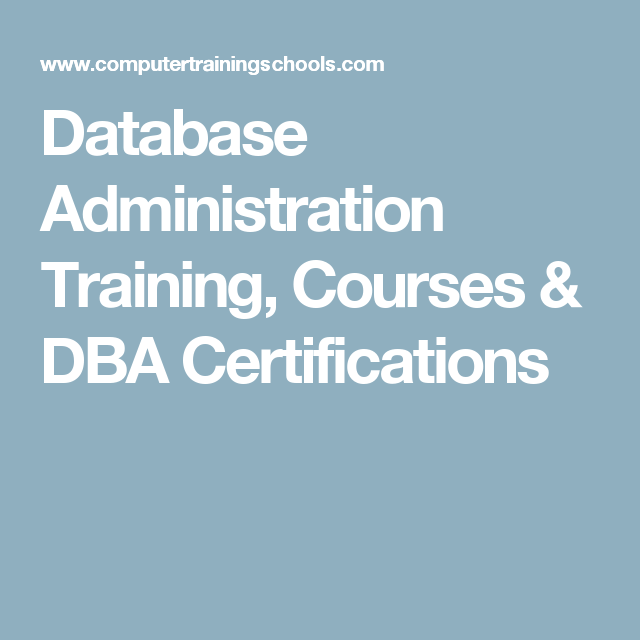 Database Administration Training Courses Dba Certifications