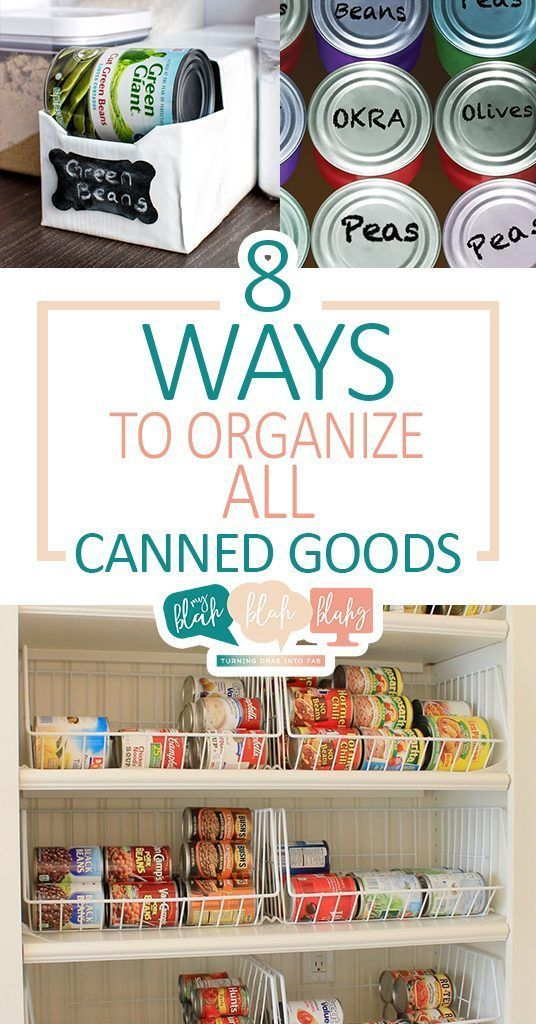 8 Ways to Organize ALL Canned Goods #pantryorganizationideas