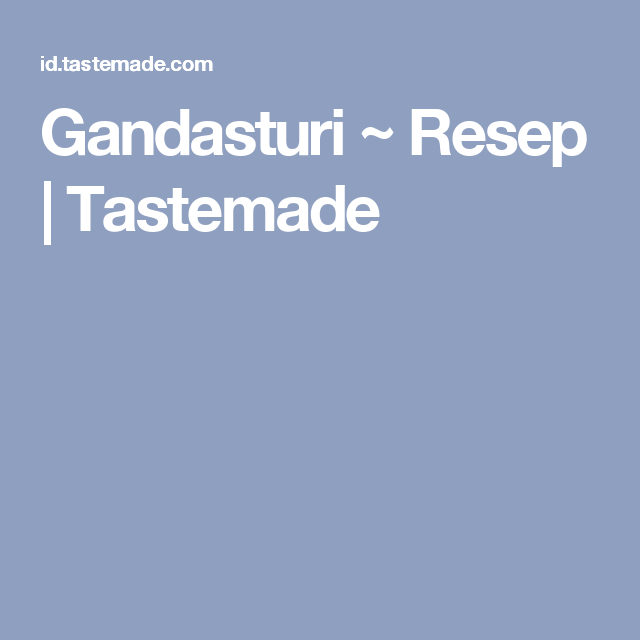 Gandasturi Resep Recipe Tastemade Sate Ayam Indonesian Food