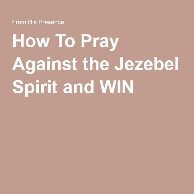 How To Pray Against the Jezebel Spirit and WIN | Spiritual Warfare