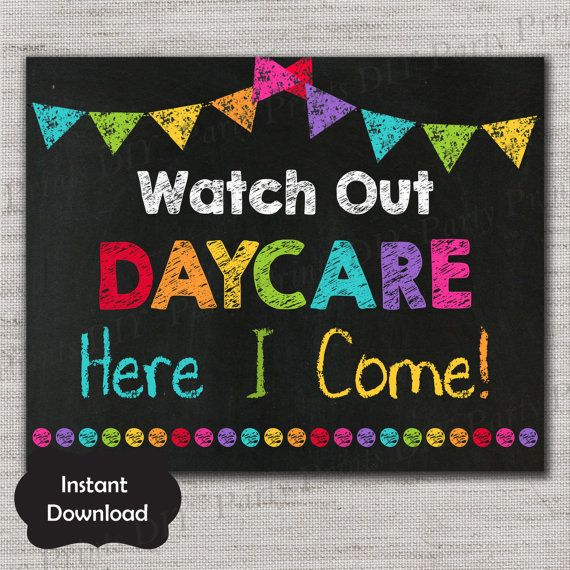 first day of daycare sign first day of daycare chalkboard printable