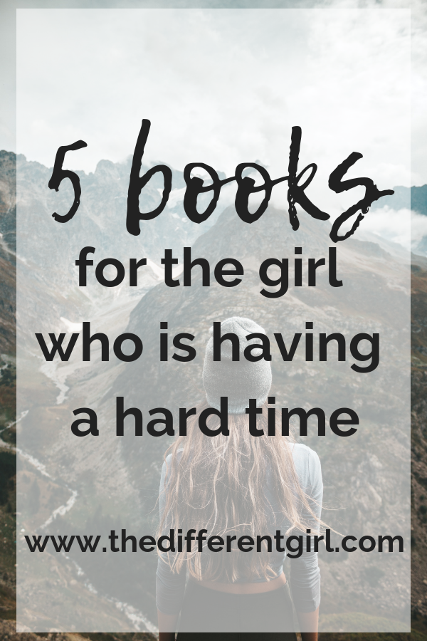 books for the girl who is having a hard time having faith