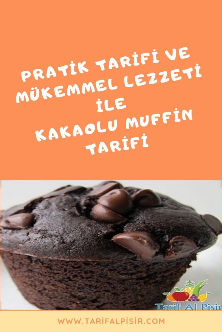Kakaolu Muffin Tarifi | HamuriÅŸi Tarifleri