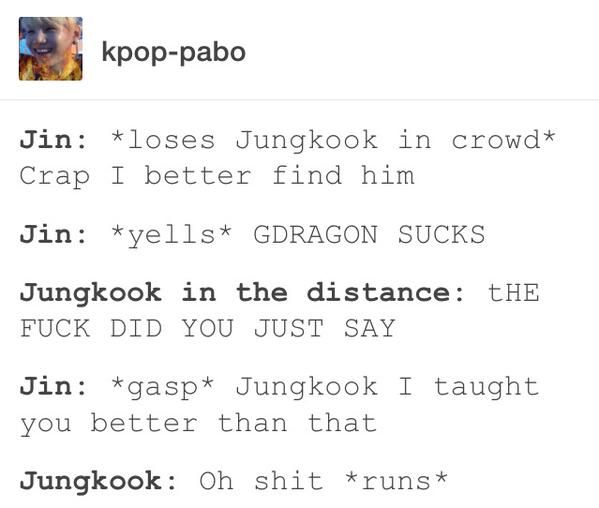 JUNGKOOK  You are supposed to say