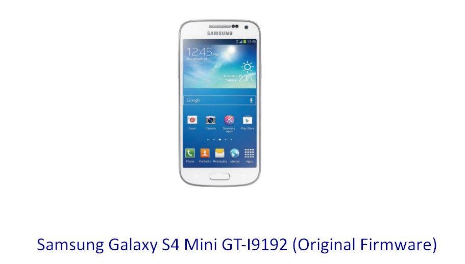 Samsung Galaxy S4 Mini GT-I9192 (Original Firmware) - Stock