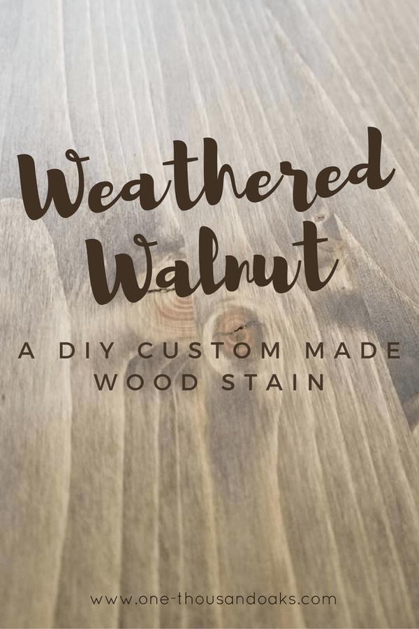Photo of Weathered Walnut – A DIY Custom Made Wood Stain – One Thousand Oaks