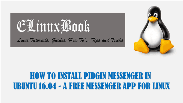 HOW TO INSTALL PIDGIN MESSENGER IN UBUNTU 16 04 - A FREE