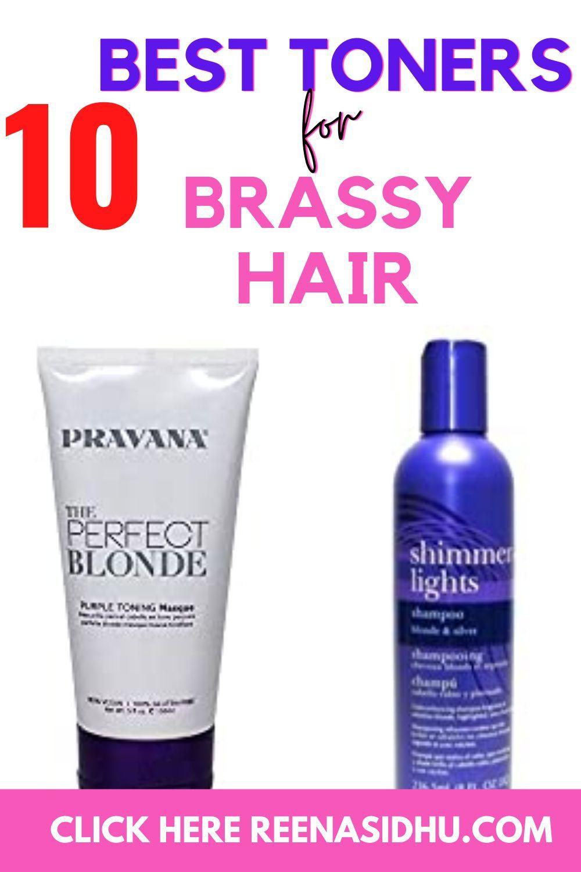 Best Toners For Brassy Hair In 2020 Brassy Hair Best Toner Hair Toner