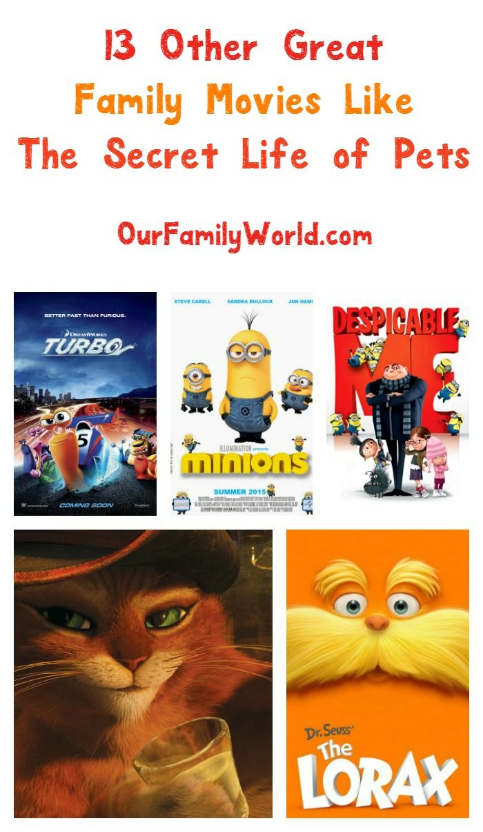 13 Other Great Family Movies Like The Secret Life Of Pets Family Movies Secret Life Of Pets Secret Life