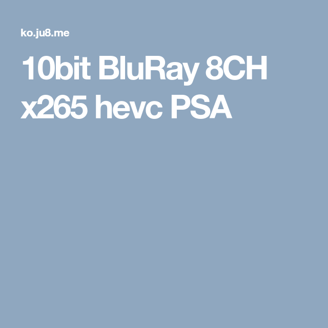 10bit BluRay 8CH x265 hevc PSA | movie | Movies, Weather