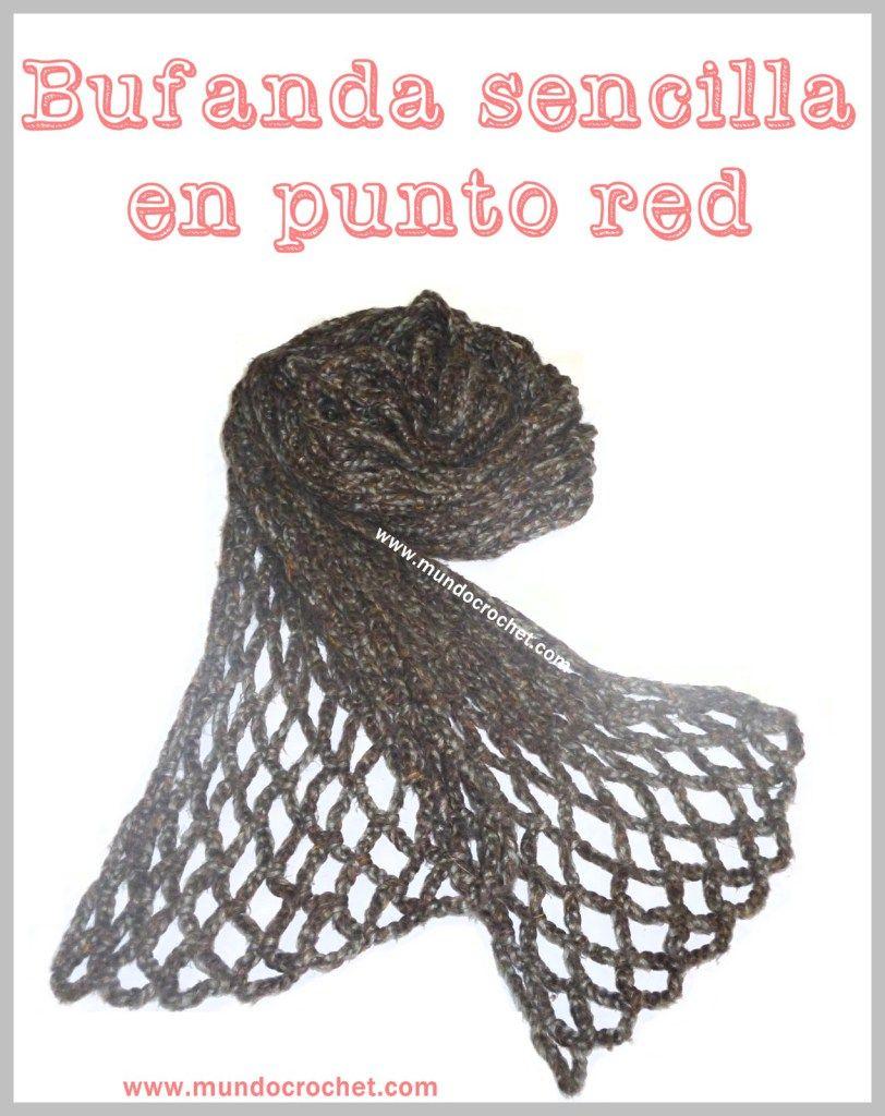 Patron bufanda sencilla en punto red a crochet o ganchillo | crochet ...