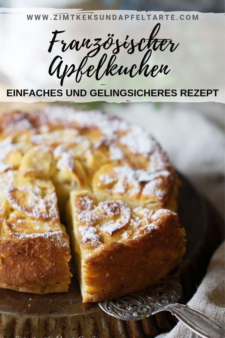 Französischer Apfelkuchen - gelingsicher und lecker