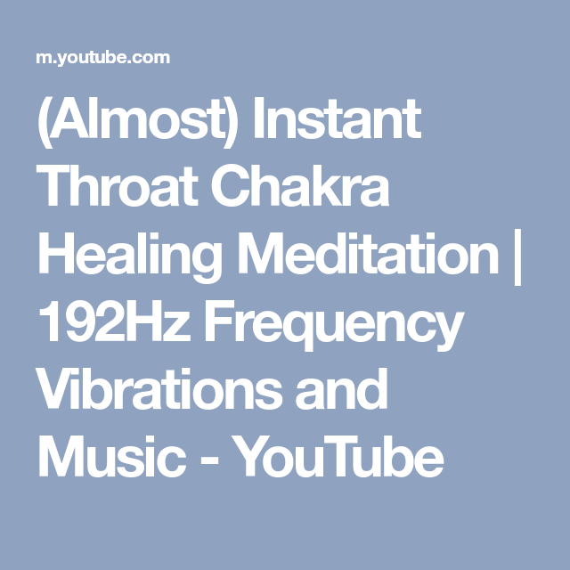Almost) Instant Throat Chakra Healing Meditation | 192Hz