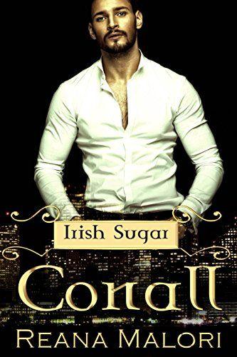 Conall (Irish Sugar) by Reana Malori http://www.amazon.com/dp/B01C6LAR7G/ref=cm_sw_r_pi_dp_PxUZwb19GA6YK