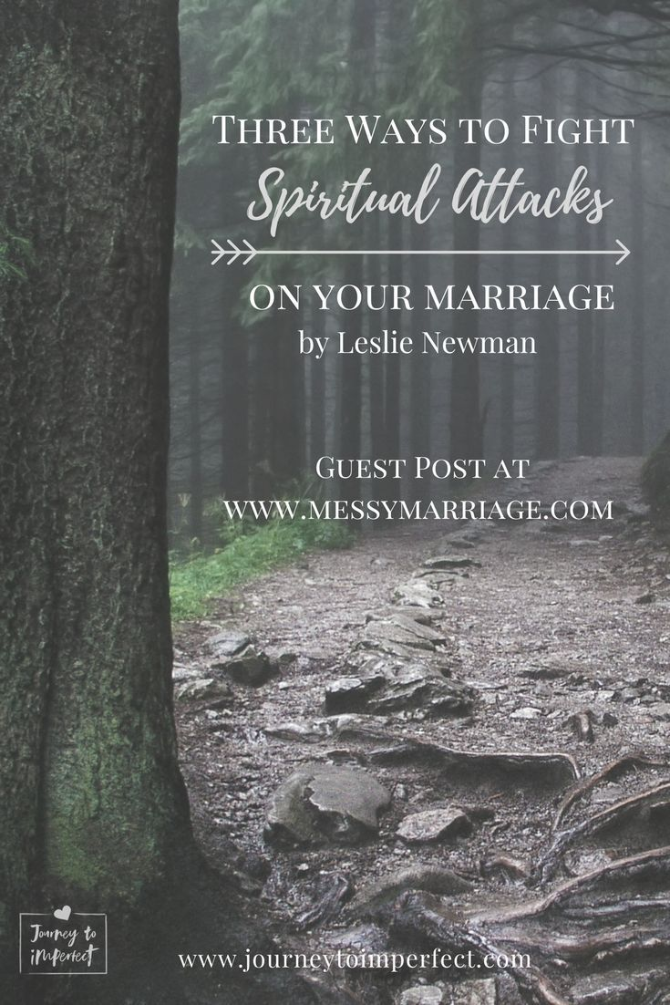 Facing spiritual attack in your marriage? Click through to find out three ways to fight back! #marriage  #prayer #perspective #journeytoimperfect via @JrnyToImperfect