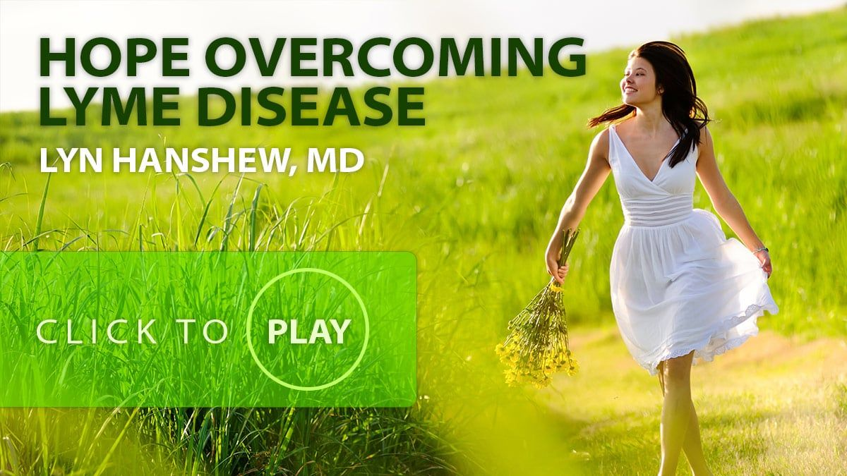 New Lyme Disease Treatment with Lyn Hanshew, MD | Lyme Disease