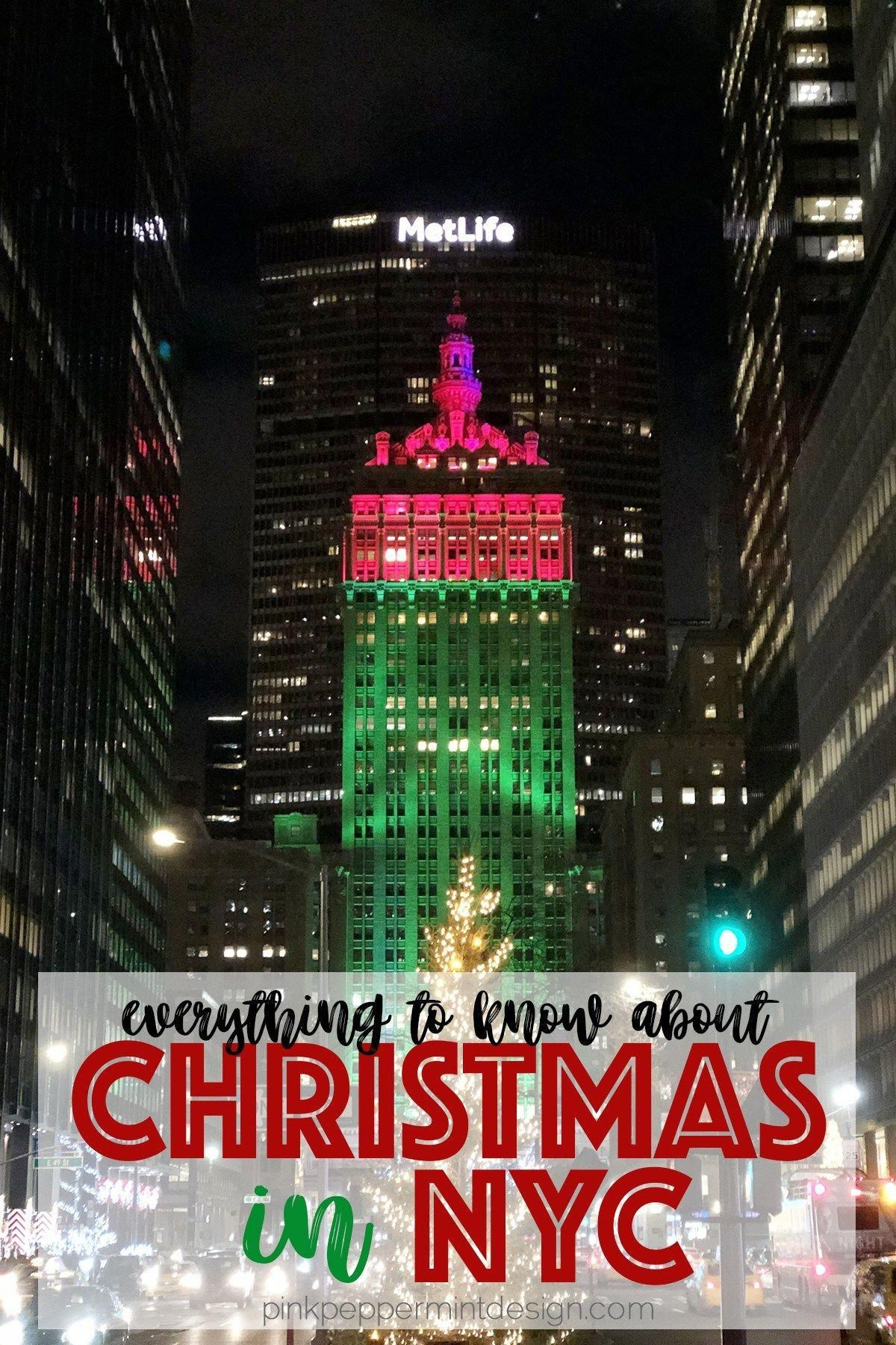 Christmas in New York City is truly magical!  This posts covers everything you need to know from where to stay with a family, Macy's Santaland reservations, what to see and do in New York City at Christmas.  #NewYorkCity #NYC #Christmas #Travel #PinkPeppermintDesign #ChristmasinNYC #WhatToDoInNewYork