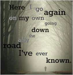 Here I Go Again On My Own With Images Music Quotes Lyrics