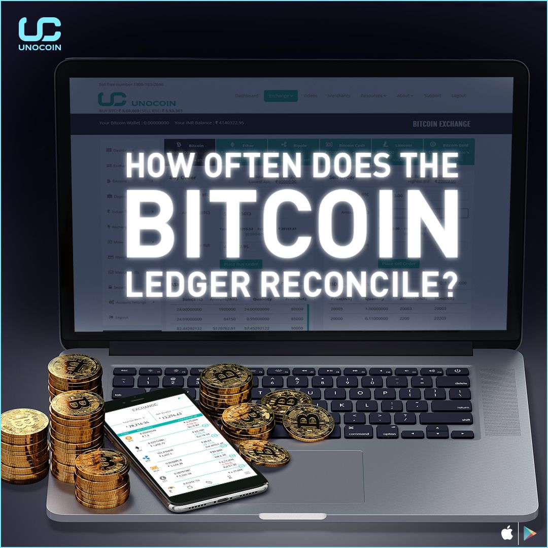 How often does bitcoin ledger reconcile