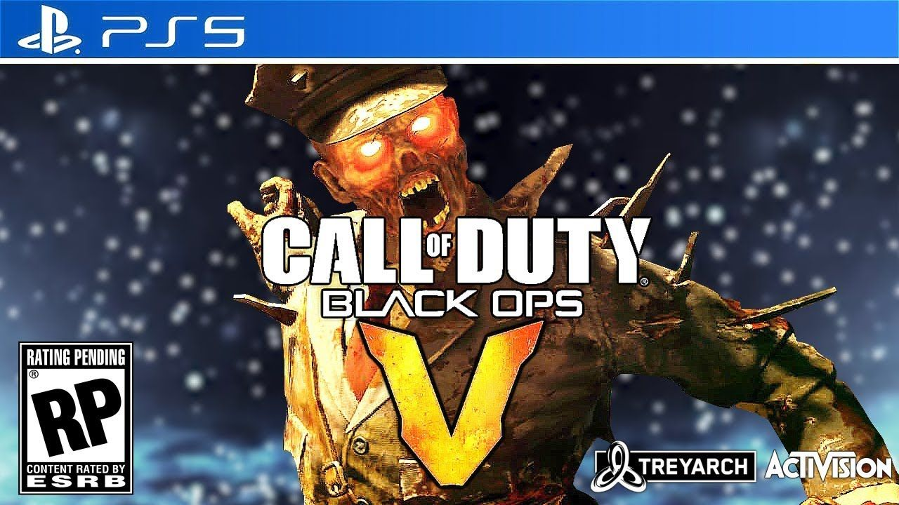 Sooo Get Excited For Black Ops 5 Zombies Call Of Duty 2020