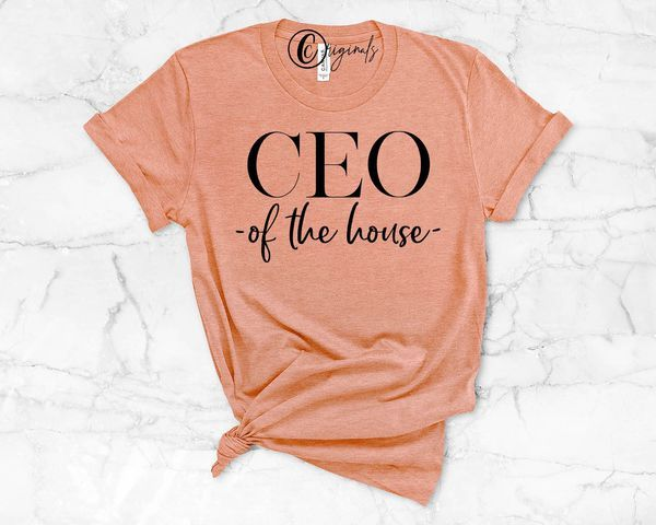 "Personalized to Order Tee ""CEO of the House"" Custom"