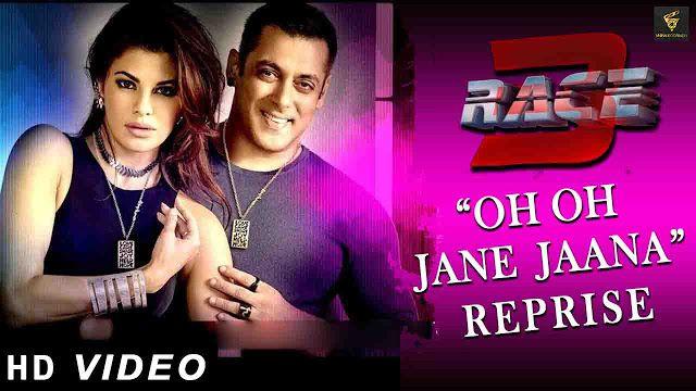 Oh Oh Jane Jana Reprise Video Song Race 3 Salman Khan Jacqueline Fernandez Kaamal Khan Watch Full Video For Box Office