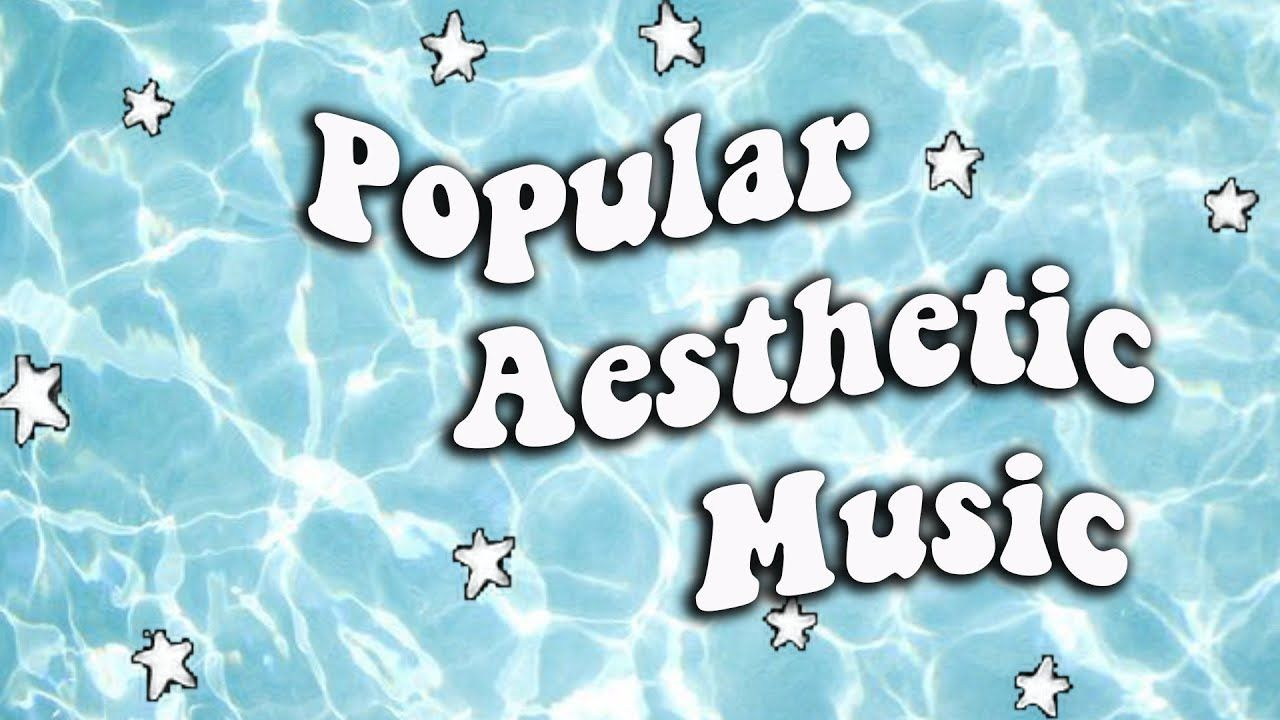Photo of popular aesthetic background songs youtubers use ✨
