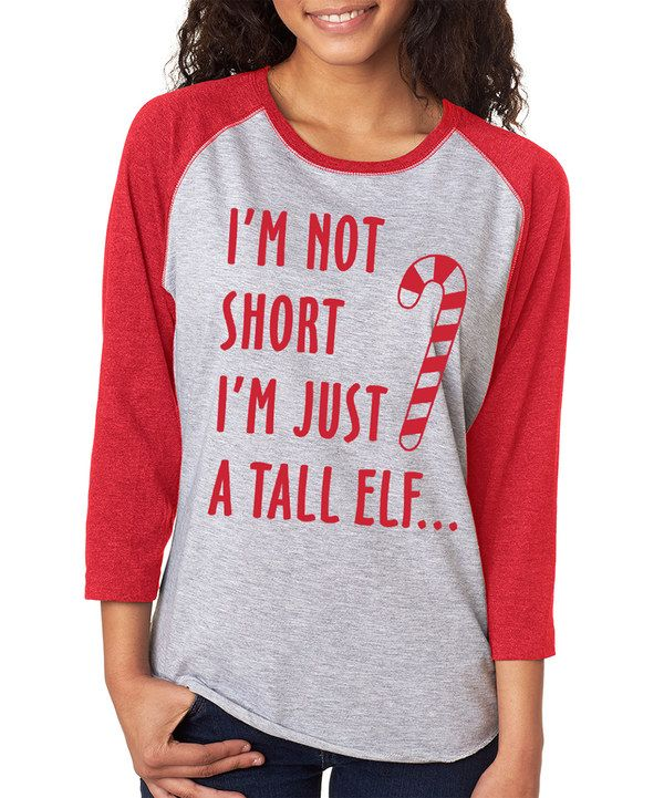 Look at this SignatureTshirts Gray & Red 'I'm Not Short I'm Just a Tall Elf' Raglan Tee on #zulily today!