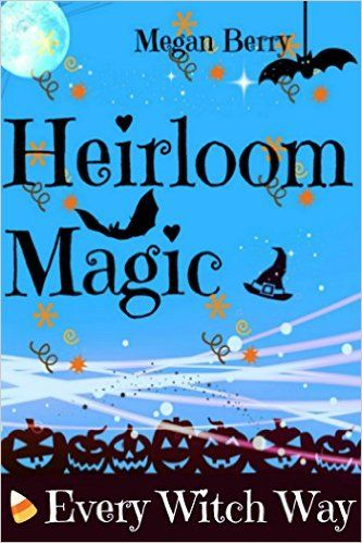 Heirloom Magic: Every Witch Way - Kindle edition by Megan Berry. Paranormal Romance Kindle eBooks @ Amazon.com.
