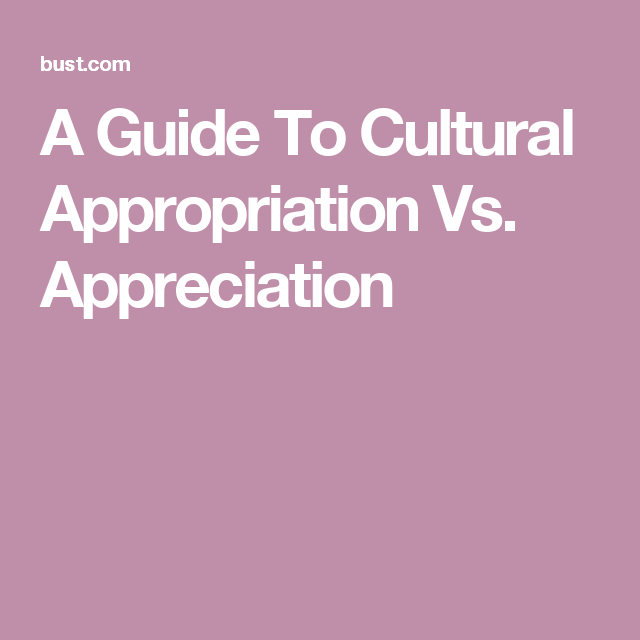 23++ Cultural appreciation vs appropriation inspirations
