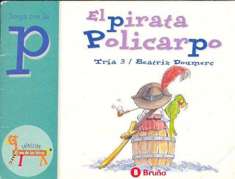 El Pirata Policarpo El Zoo De Las Letras P Guided Reading Reading Books