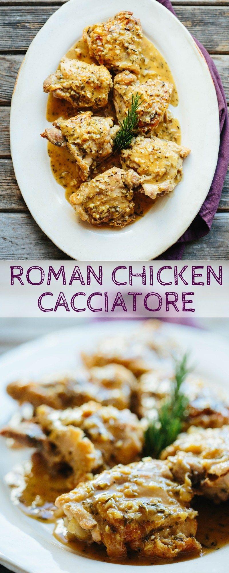 Roman Chicken Cacciatore Recipe Chicken Cacciatore Chicken Recipes Roman Chicken