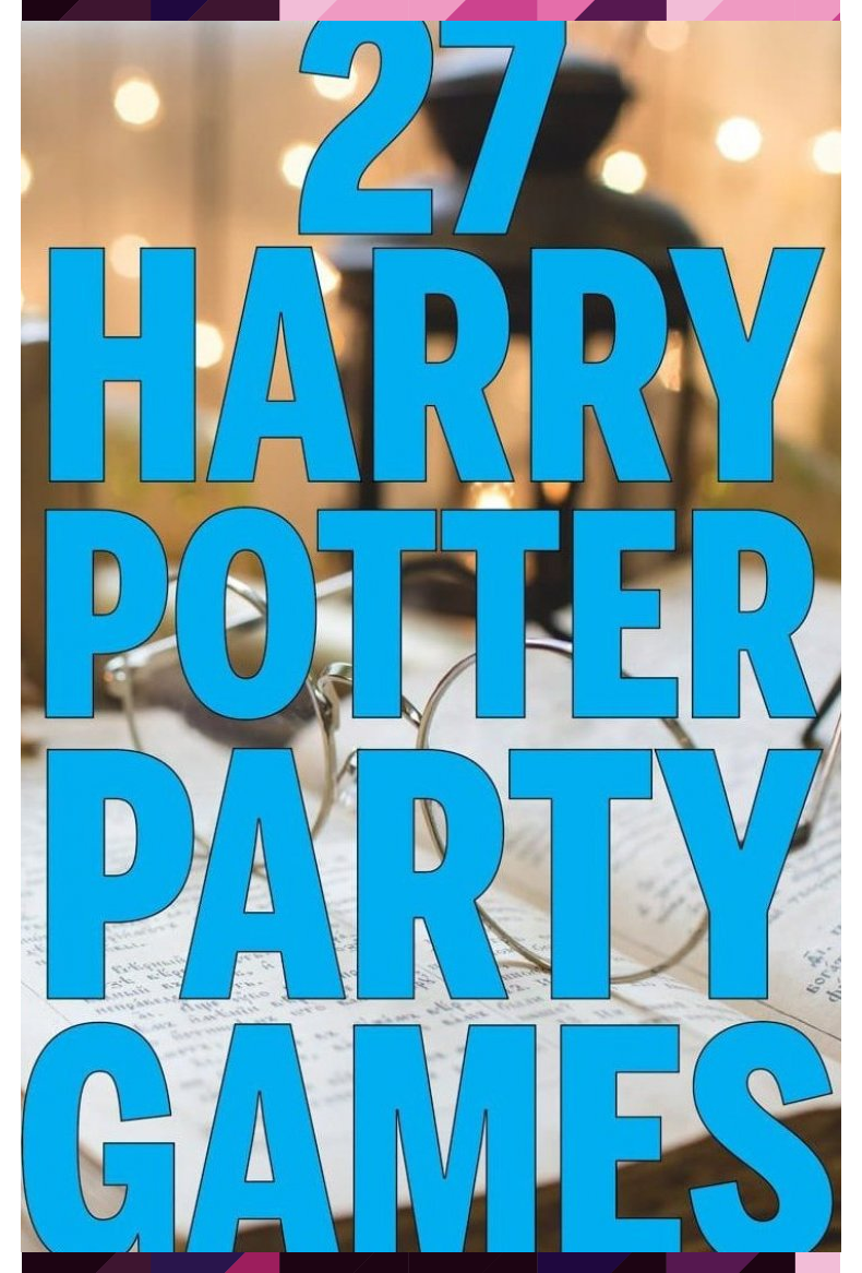 27 Magical Harry Potter Games For Muggles Of All Ages Play Party Plan Ages Games Har Harry Potter Spiele Harry Potter Motto Party Harry Potter Aktivitaten