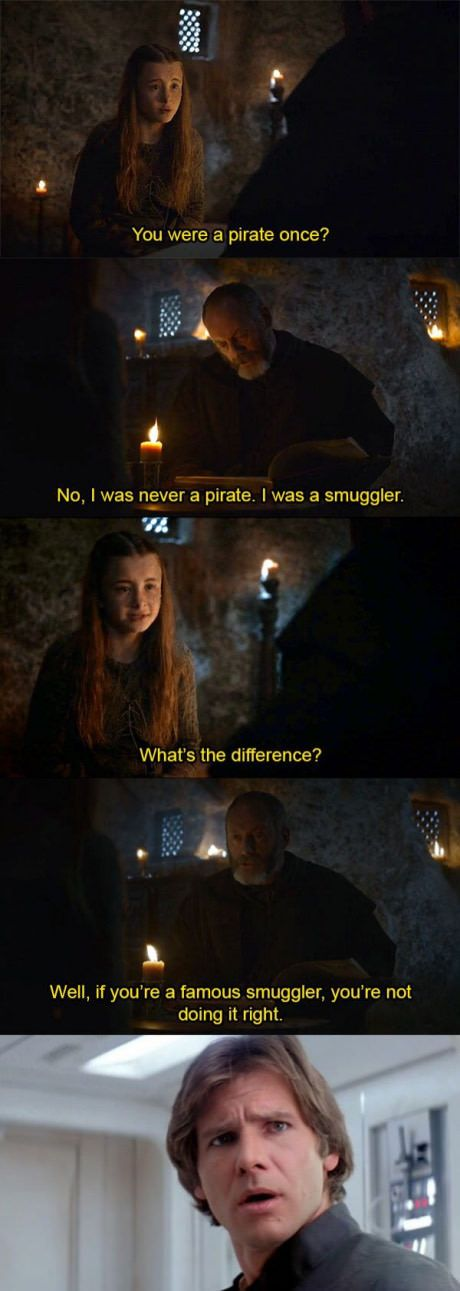 Gasps How Dare She Insult The Greatest Smuggler In History Star Wars Memes Game Of Thrones Funny Star Wars Humor