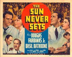 Bildresultat för THE SUN NEVER SETS (1939