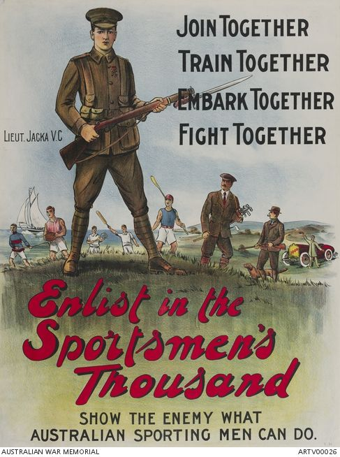 Enlist In The Sportsmen S Thousand Australian War Memorial Ww1 Posters Ww1 Propaganda Posters World War