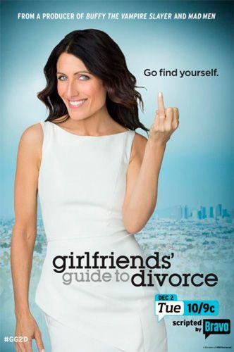 Girlfriends Guide to Divorce Season 1
